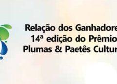 Prêmio Plumas & Paetês Cultural será entregue no próximo dia 28
