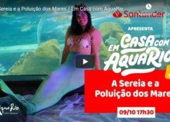 Comemoração ao Dia das Crianças, HOJE a Sereia Coral vai participar de um episódio especial de Em Casa com AquaRio