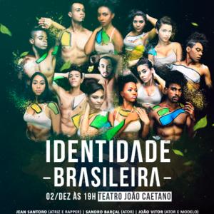 """NOVO ESPETÁCULO """"IDENTIDADE BRASILEIRA"""" ESTREIA NO DIA NACIONAL DO SAMBA"""