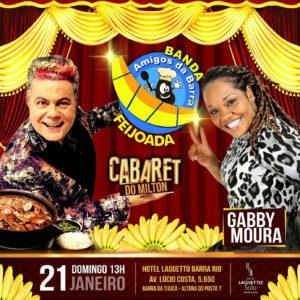 """Milton Cunha e Seu Cabaret comandam a Feijoada da Banda Amigos da """"Barra Da Tijuca"""", domingo (21)"""