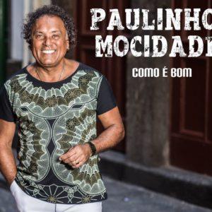 PAULINHO MOCIDADE CELEBRA CARREIRA E LANÇA NOVO CD