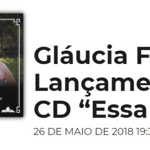 """Gláucia Foley lança o CD """"Essa Moça"""" reunindo várias canções consagradas do samba"""