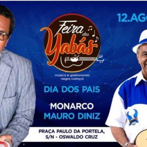 Feira das Yabás receberá Monarco e Mauro Diniz em homenagem ao Dia dos Pais