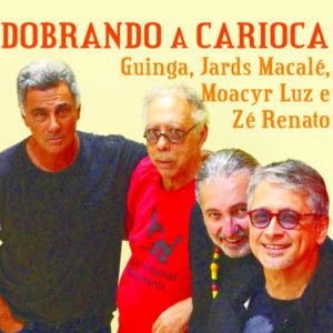 Moacyr Luz, Zé Renato, Jards Macalé e Guinga fazem apresentação única no Rival
