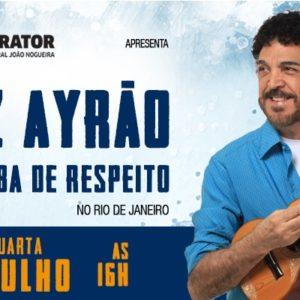 """Quartas Brasileiras recebe Luiz Ayrão com o seu mais recente álbum """"Um Samba de Respeito"""""""