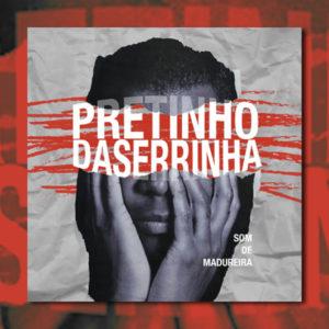 """Pretinho da Serrinha lança álbum de estreia, """"Som de Madureira"""""""