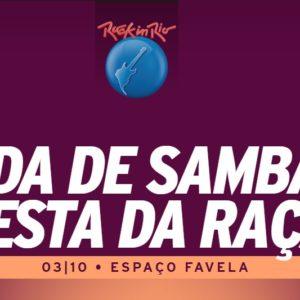 Roda de Samba Festa da Raça aporta no Rock in Rio 2019