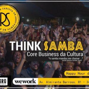 THINK SAMBA – 1º Happy Hour de Negócios – nesta quinta, 1º de agosto
