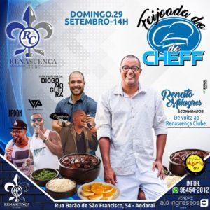 Feijoada do Chef traz Renato Milagres, Diogo Nogueira e um time de craques ao Renascença Clube