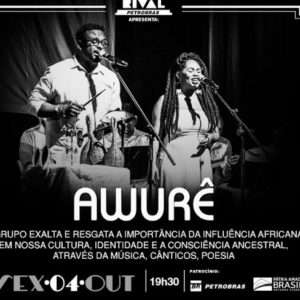 Grupo Awurê resgata influências africanas em show no Rival, dia 04 de outubro