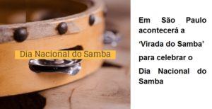Em São Paulo acontecerá a 'Virada do Samba' para celebrar o Dia Nacional do Samba