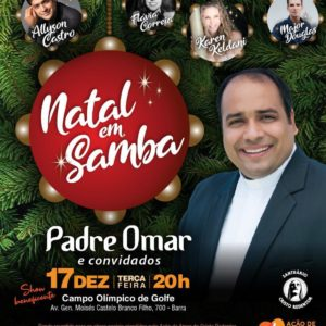 Padre Omar faz grande show beneficente de Natal em ritmo de samba no Campo Olímpico de Golfe