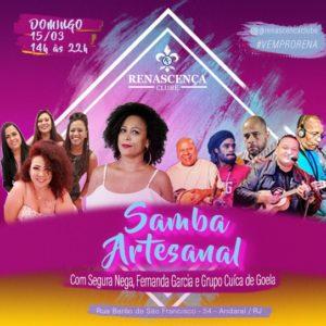 Samba Artesanal com Segura Nega, Fernanda Garcia e o Grupo Cuíca de Goela prestam mais uma homenagem às mulheres