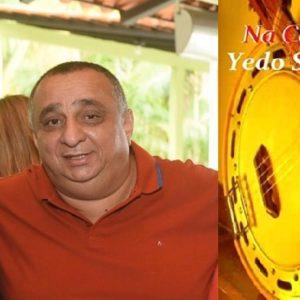 """Yedo Simões e Paulo Onça lançam CD """"Na Cadência do Samba e Convidados"""""""