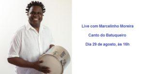 Marcelinho Moreira comanda a Live Canto do Batuqueiro unindo samba com ações sociais