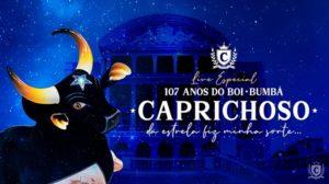 Boi bumbá Caprichoso comemorou 107 anos com live no Teatro Amazonas