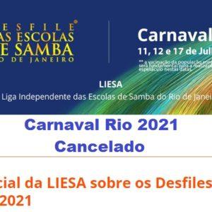 Nota oficial da LIESA sobre o cancelamento dos Desfiles das Escolas de Samba em julho de 2021