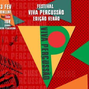 Festival Viva Percussão Verão reúne grandes nomes da MPB neste sábado de carnaval