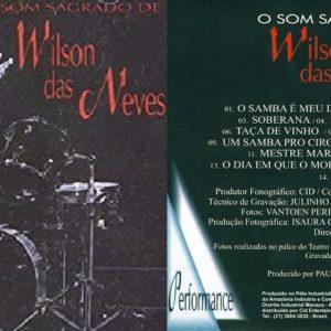 DISCOGRAFIA: Wilson das Neves – O Som Sagrado de Wilson das Neves (1996)