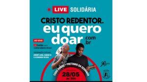 Nova Live Solidária do Santuário Cristo Redentor será comandada por Dudu Nobre e Pretinho da Serrinha nessa sexta-feira (28)