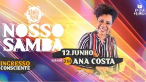 Ana Costa é a próxima atração do projeto Nosso Samba, dia 12 de junho
