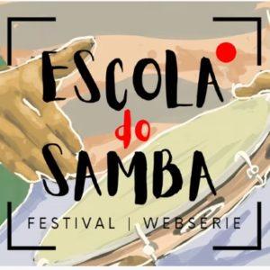 """""""ESCOLA DO SAMBA"""" ESTREIA FORMATO DE WEBSÉRIE ONLINE EM 17 DE JULHO"""