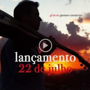 Gustavo Monteiro lança nas plataformas digitais o álbum Gênesis