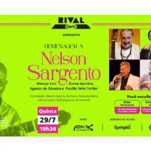 Teatro Rival Refit presta homenagem a Nelson a Nelson Sargento