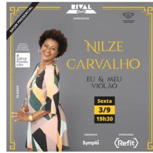 """Nilze Carvalho apresenta o show """"Eu e meu violão"""" no Teatro Rival Refit"""