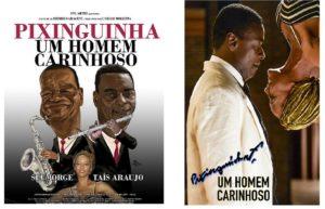 Cinema: Pixinguinha Um Homem Carinhoso